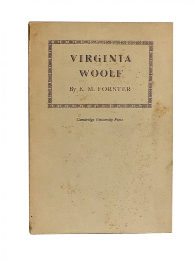 Virginia Woolf; The Rede Lecture 1941. E. M. FORSTER.