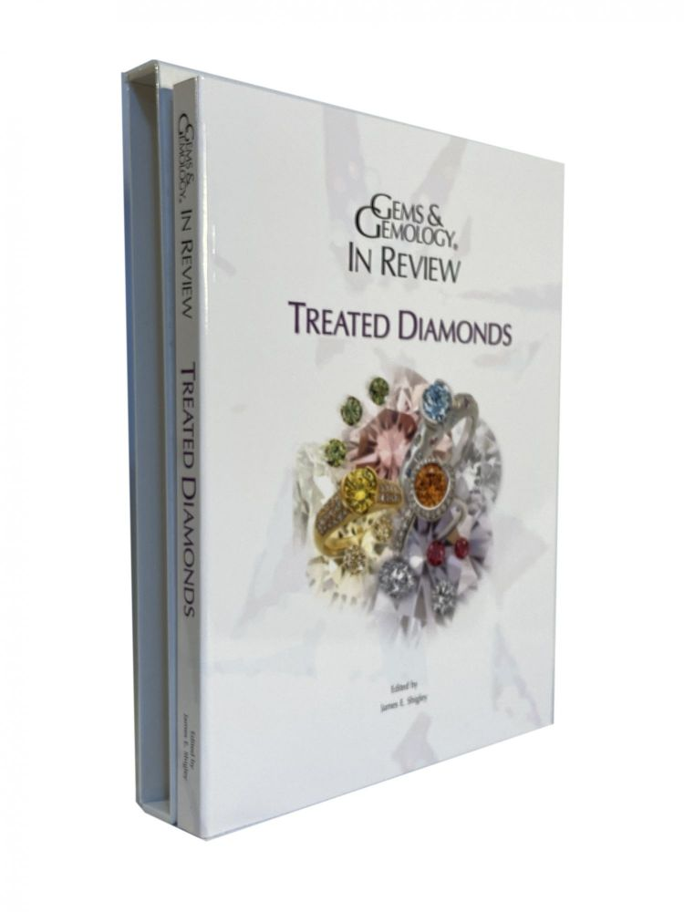 Gems & Gemology in Review; Treated Diamonds. James E. SHIGLEY.