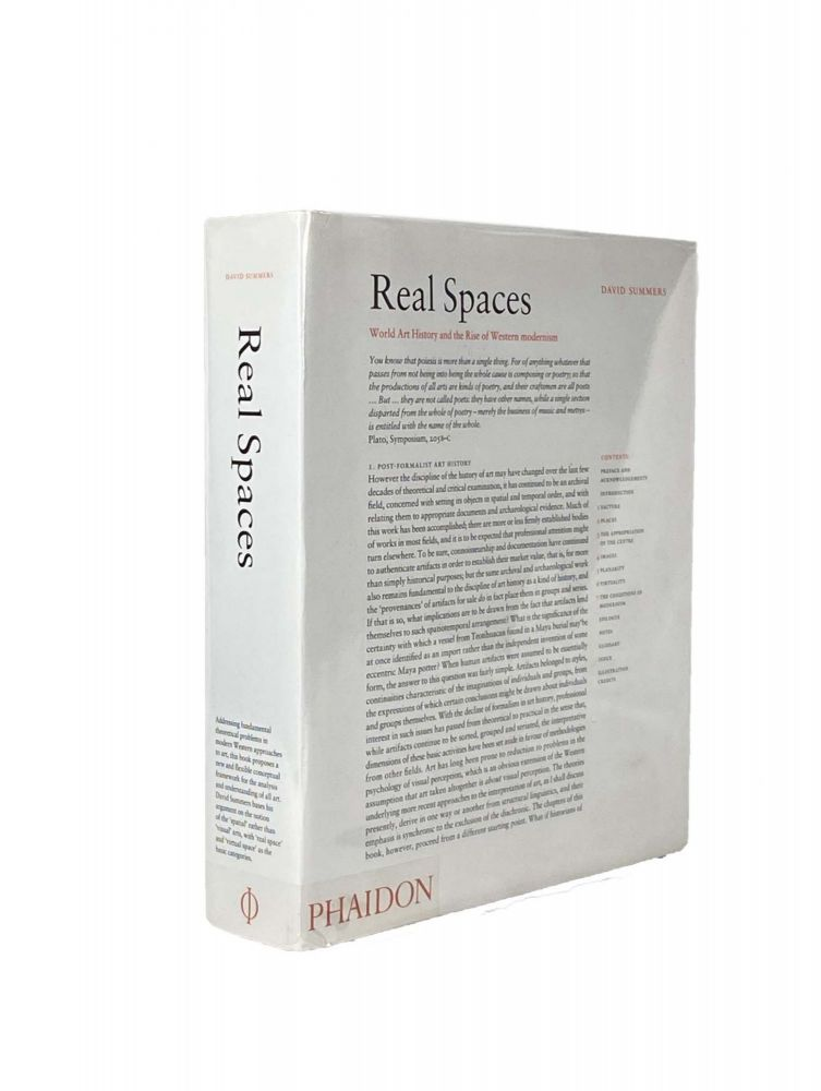 Real Spaces; World Art History and the Rise of Western Modernism. David SUMMERS.