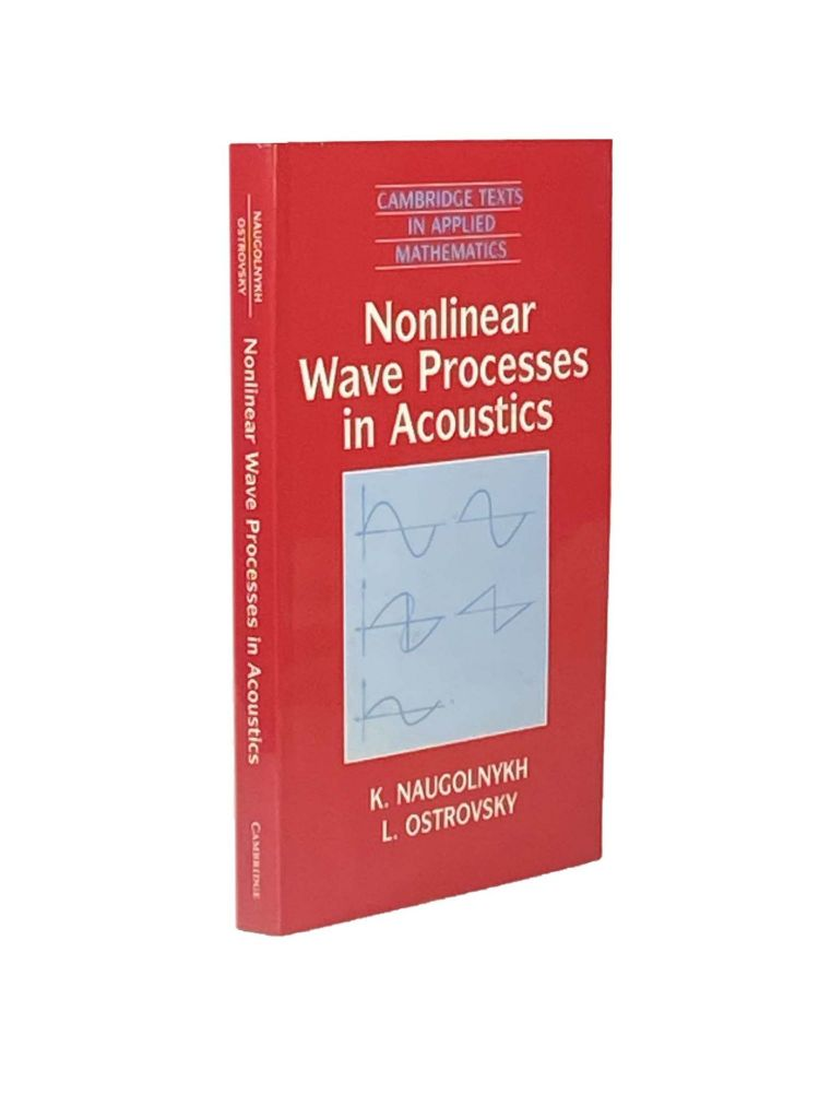 Nonlinear Wave Processes in Acoustics. K. : OSTROVSKY NAUGOLNYKH, L.