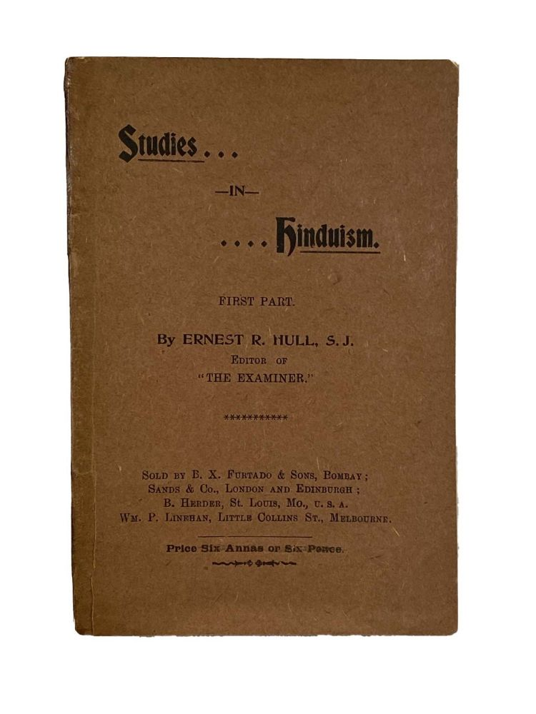 Studies In Hinduism; First Part. Ernest R. HULL, S J.