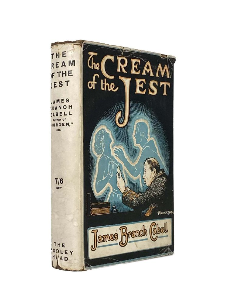 The Cream of the Jest; The Comedy of Evasions. James Branch CABELL.