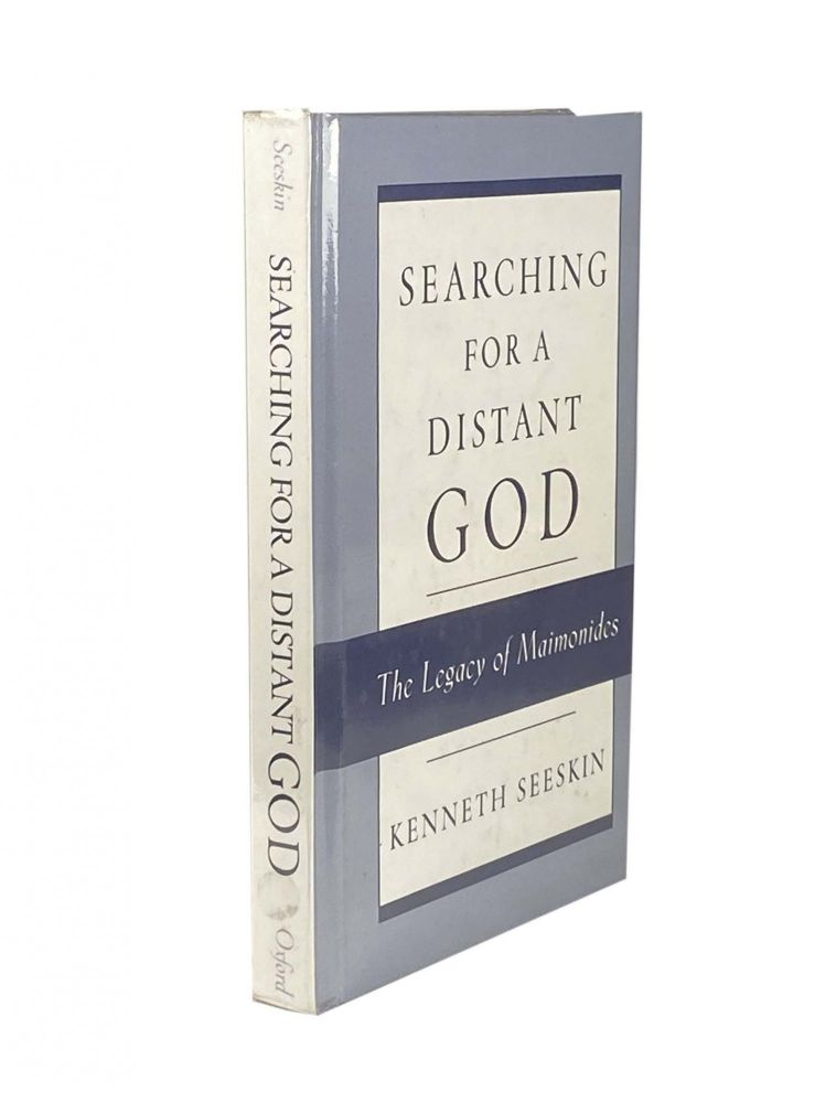 Searching For A Distant God; The Legacy Of Maimonides. Kenneth SEESKIN.