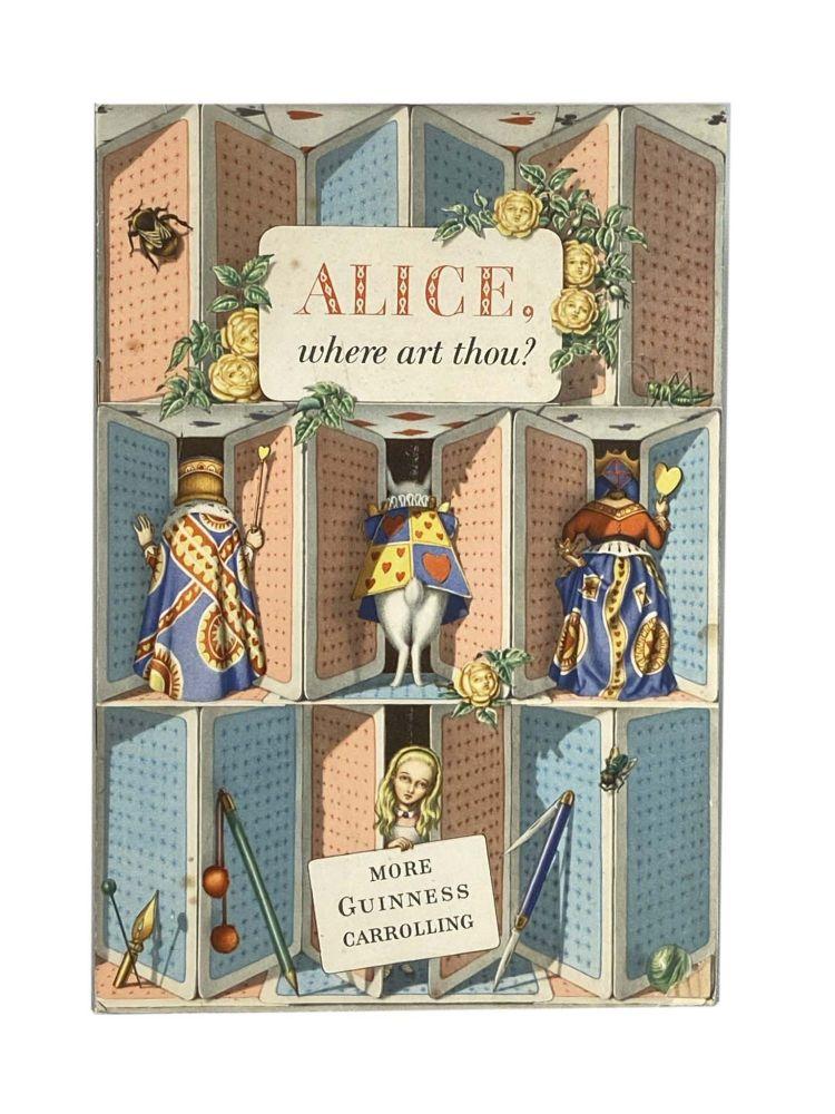 Alice, where art thou?; More Guinness Carolling. Guinness Promotional Booklet.