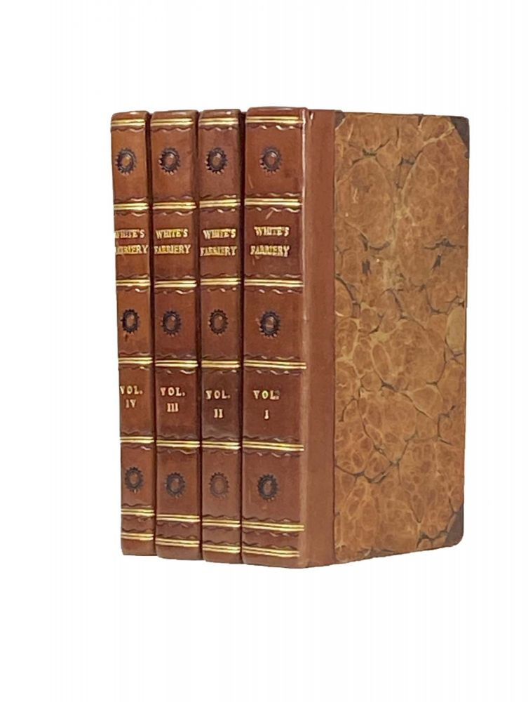 A Treatise On Veterinary Medicine, In Four Volumes ; Vol 1, A Compendium Of The Veterinary Art ; Vol 2, Materia Medica and Pharmacopceia ; Vol 3, Practical Observations On Some Impotant Diseases Of The Horse ; Vol 4, Observations On The Diseases Of Cows, Sheep, Swine, And Dogs. James WHITE.