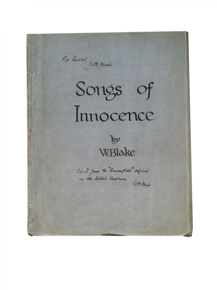 Songs of Innocence [with] Songs of Experience. Muir facsimile, William Blake.