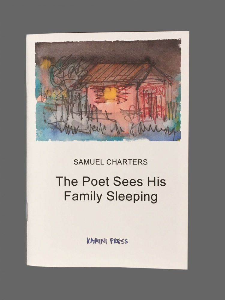 The Poet See His Family Sleeping. Samuel Charters.