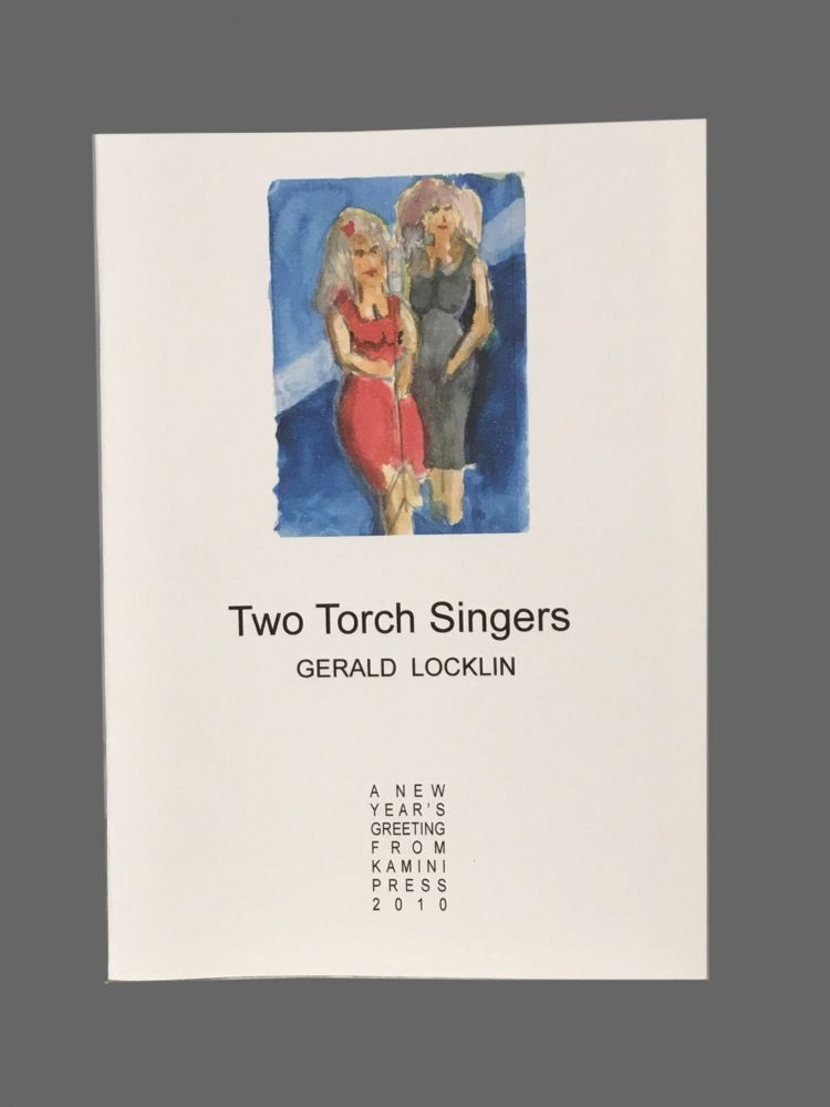 Two Torch Singers. Gerald Locklin.