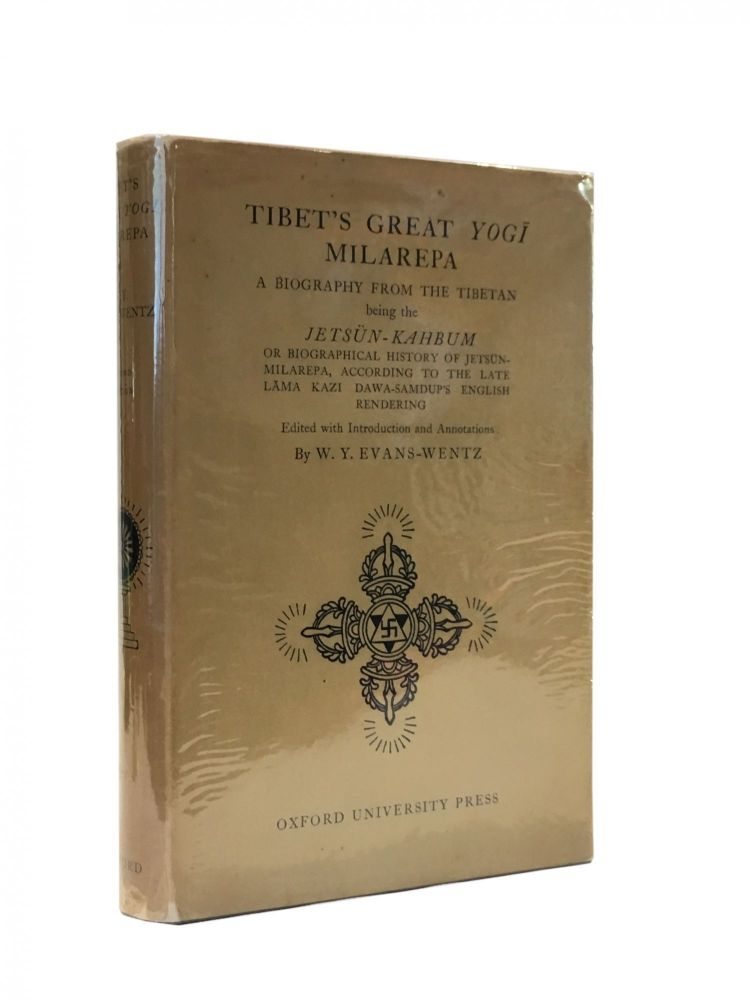 Tibet's Great Yog Milarepa; A biography from the Tibetan being the Jetsün-Kahbum or biographical history of Jetsün- Milarepa, according to the late L ma Kazi Dawa-Samdup's English rendering. W. Y. Evans-Wentz.