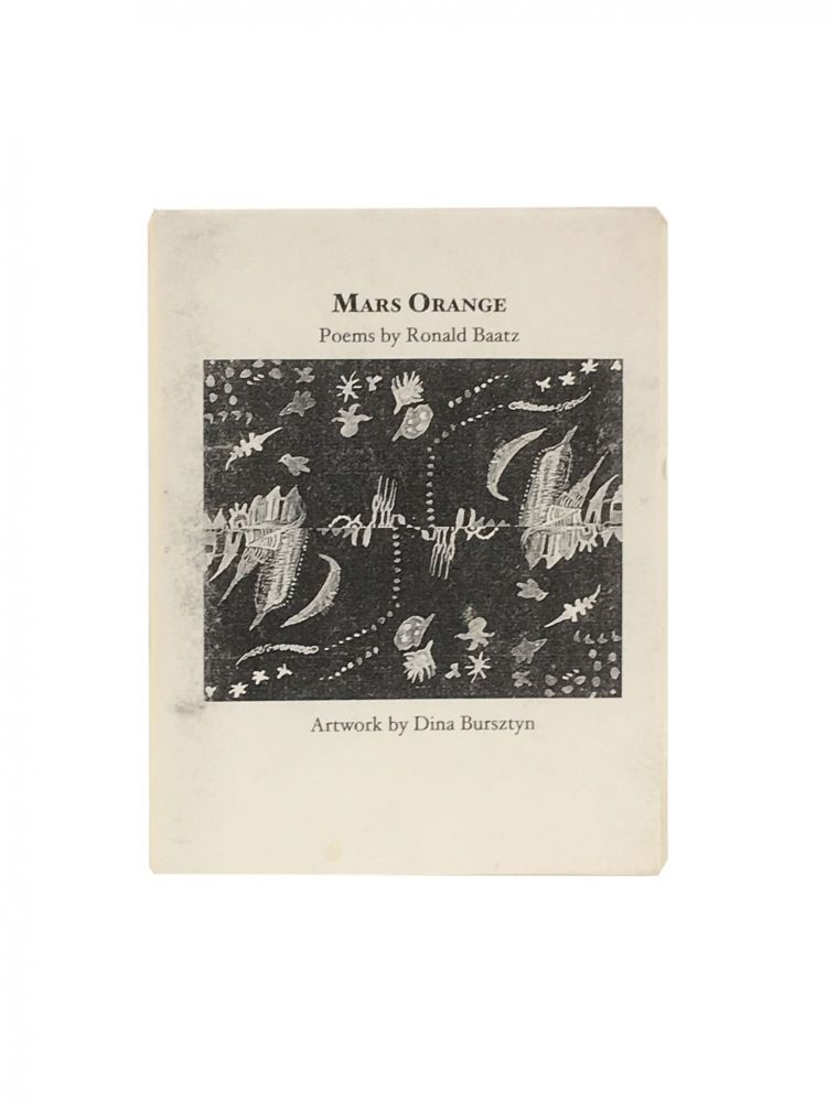 Mars Orange. Ronald Baatz, Dina Burstyn, poems, drawings.