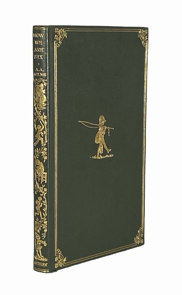 Now We Are Six; Decorations by E.H. Shepard. A. A. MILNE.