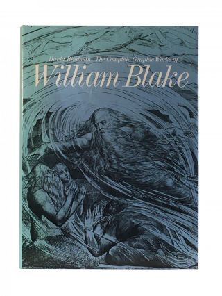 The Complete Graphic Works of William Blake