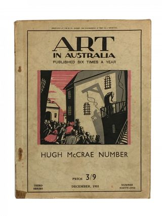 Art in Australia; Published Six Times a Year; Hugh McCrae Number; Third Series; December; Number...