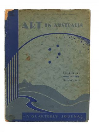 Art in Australia; A Quarterly Journal; A Sydney Morning Herald Publication; Third Series;...