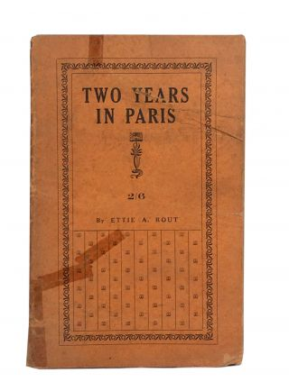 Two Years In Paris. Ettie A. ROUT