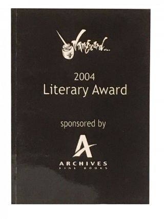 2004 Vanguard Literary Award; sponsored by Archives Fine Books. Felicity Calvino CASTAGNA,...
