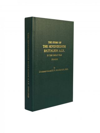 The Story of the Seventeenth Battalion A.I.F. in the Great War 1914-1918. M. C. MACKENZIE,...