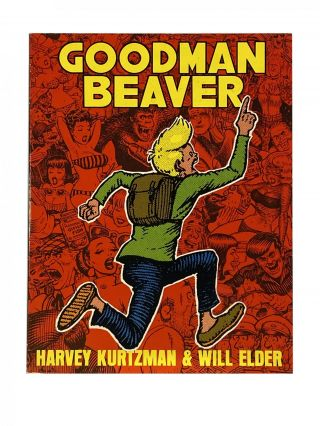 Goodman Beaver. Harvey KURTZMAN, Will ELDER