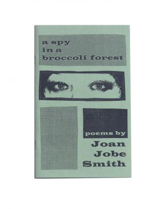 A spy in a broccoli forest. Joan JOBE SMITH