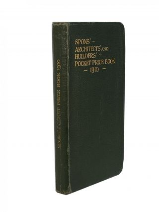 Spons' Architects and Builders' Pocket Price Book; Memoranda, Tables & Prices