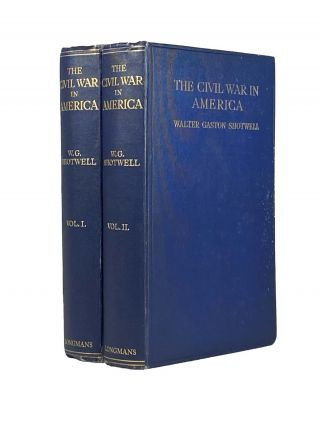 The Civil War in America. Walton Gaston SHOTWELL
