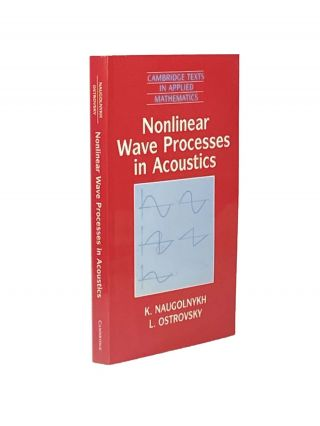 Nonlinear Wave Processes in Acoustics. K. : OSTROVSKY NAUGOLNYKH, L