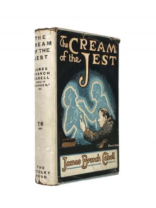 The Cream of the Jest; The Comedy of Evasions. James Branch CABELL