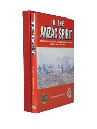 In The ANZAC Spirit - The Fourth Battalion, Royal Australian Regiment/NZ (ANZAC) South Vietnam...