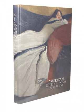 American Impressionism & Realism; A landmark exhibition from The Met, Metropolitan Museum of Art,...