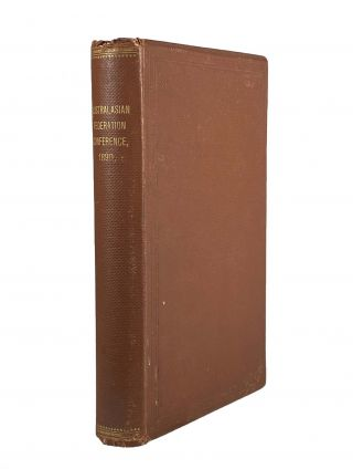 Official Record of the Proceedings and Debates of the Australasian Federation Conference, 1890....
