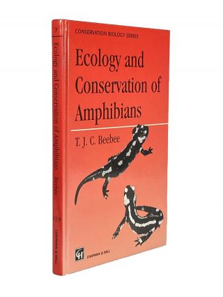 Ecology and Conservation of Amphibians. T. J. C. BEEBEE