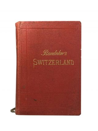 Switzerland And The Adjacent Portions Of Italy, Savoy, And Tyrol; Handbook For Travellers