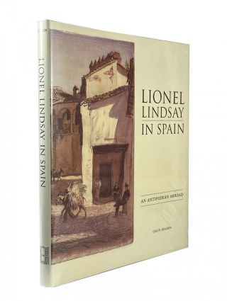 Lionel Lindsay In Spain. Colin HOLDEN