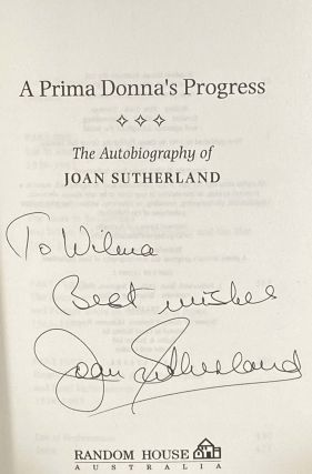The Autobiography Of Joan Sutherland ; A Prima Donna's Progress