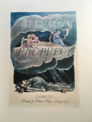 America - A Prophecy. William Blake.