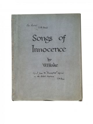 Songs of Innocence [with] Songs of Experience. Muir facsimile, William Blake