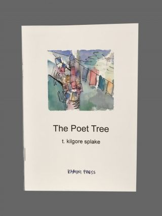 The Poet Tree. T. Kilgore Splake