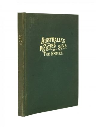 Australia's Fighting Sons of the Empire; Portraits and biographies of Australians in the Great War