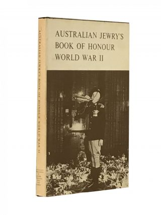 Jewry's Book of Honour World War II. Gerald Pynt, co-operation of Jack Epstein