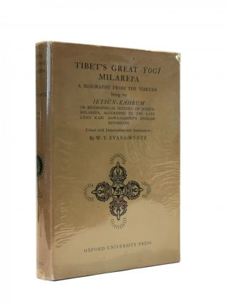 Tibet's Great Yog Milarepa; A biography from the Tibetan being the Jetsün-Kahbum or...