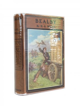 Bealby; A Holiday. H. G. Wells