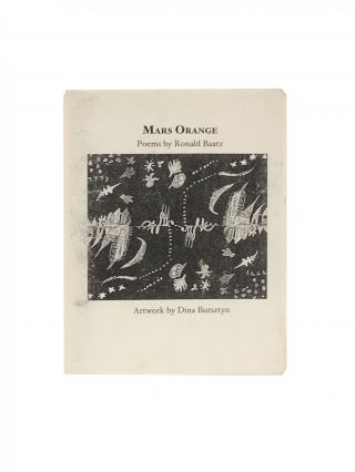 Mars Orange. Ronald Baatz, Dina Burstyn, poems, drawings