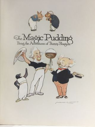 The Magic Pudding; The Adventures of Bunyip Bluegum